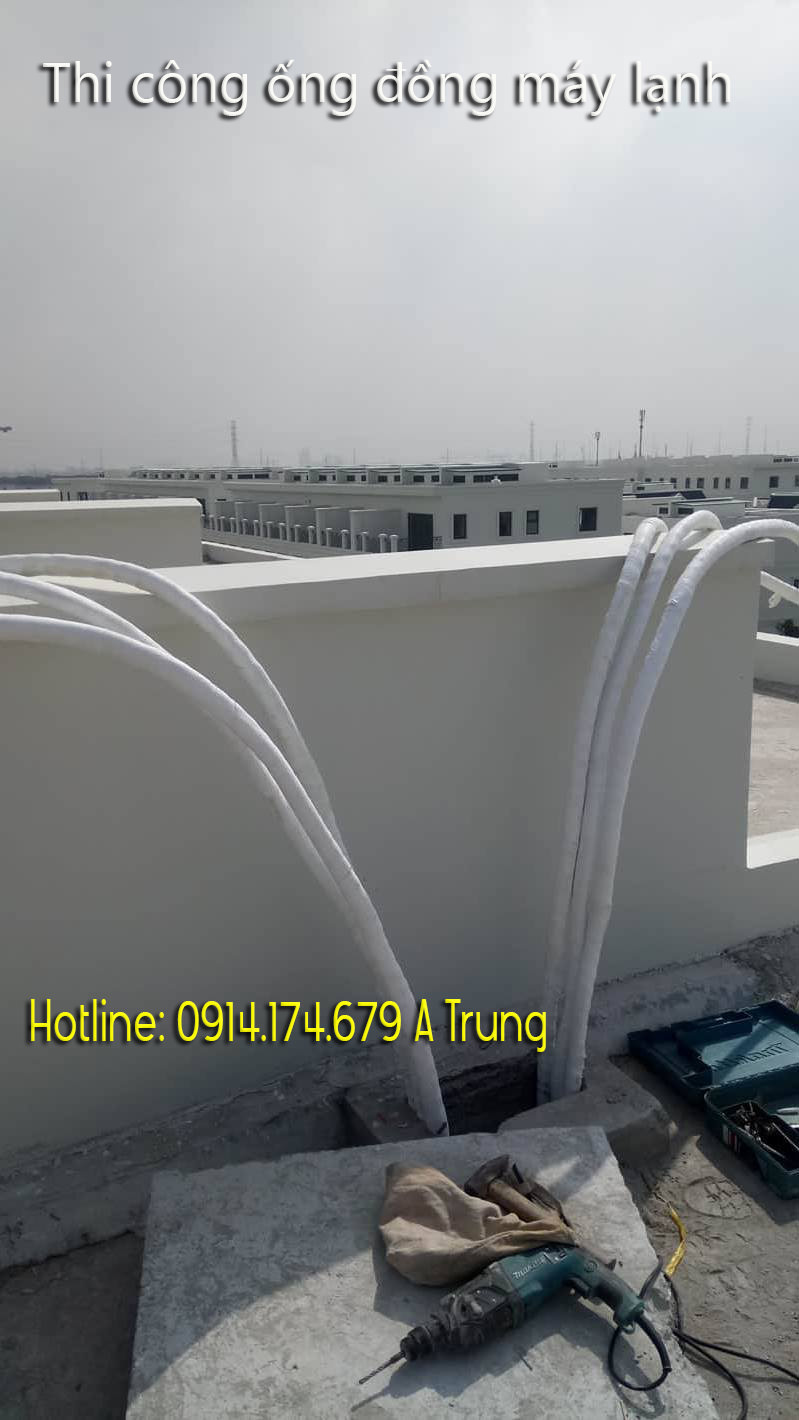 Quy trình thi công ống đồng máy lạnh - thi công ống đồng quận bình thạnh, tỉnh bình dương giá rẻ